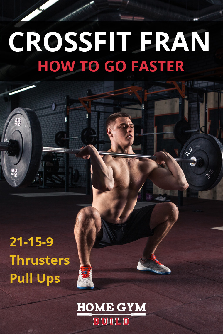 how to get a faster crossfit fran WOD time